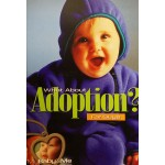 When Guys Ask, What About Adoption