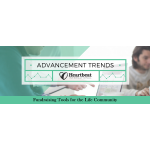 Advancement Trends in the Life Community