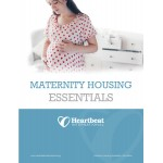 Maternity Housing Essentials