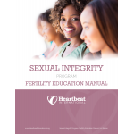 The Sexual Integrity Program Fertility Education Manual